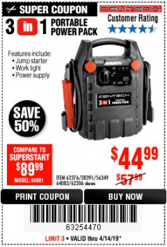 Harbor Freight Coupon 3 IN 1 PORTABLE POWER PACK  Lot No. 56349/38391/62376/64083/62306 Expired: 4/14/19 - $44.99