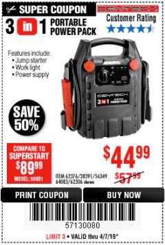 Harbor Freight Coupon 3 IN 1 PORTABLE POWER PACK  Lot No. 56349/38391/62376/64083/62306 Expired: 4/7/19 - $44.99