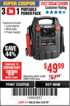 Harbor Freight Coupon 3 IN 1 PORTABLE POWER PACK  Lot No. 56349/38391/62376/64083/62306 Expired: 6/30/19 - $49.99