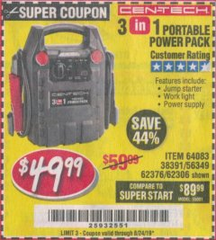 Harbor Freight Coupon 3 IN 1 PORTABLE POWER PACK  Lot No. 56349/38391/62376/64083/62306 Expired: 8/24/19 - $49.99
