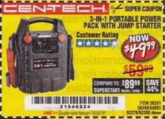 Harbor Freight Coupon 3 IN 1 PORTABLE POWER PACK  Lot No. 56349/38391/62376/64083/62306 Expired: 10/30/19 - $49.99