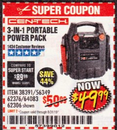 Harbor Freight Coupon 3 IN 1 PORTABLE POWER PACK  Lot No. 56349/38391/62376/64083/62306 Expired: 8/31/19 - $49.99