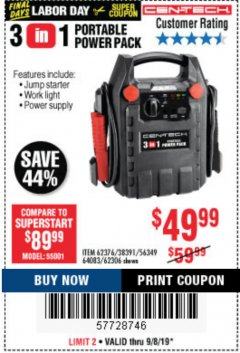 Harbor Freight Coupon 3 IN 1 PORTABLE POWER PACK  Lot No. 56349/38391/62376/64083/62306 Expired: 9/8/19 - $49.99