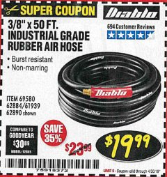 "Harbor Freight Coupon DIABLO 3/8"" X 50 FT. HEAVY DUTY PREMIUM RUBBER AIR HOSE Lot No. 62884/69580/61939/62890 Expired: 4/30/19 - $19.99"
