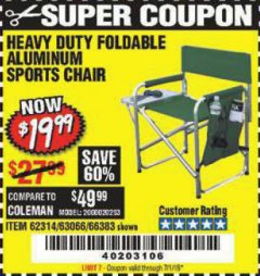 Harbor Freight Coupon FOLDABLE ALUMINUM SPORTS CHAIR Lot No. 66383/62314/63066 Expired: 7/1/19 - $19.99