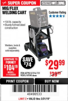 Harbor Freight Coupon MIG/FLUX WELDING CART Lot No. 60790/61316/90305/69340 Expired: 3/31/19 - $29.99