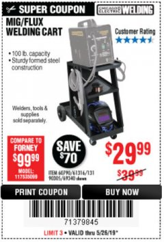 Harbor Freight Coupon MIG/FLUX WELDING CART Lot No. 60790/61316/90305/69340 EXPIRES: 5/26/19 - $29.99