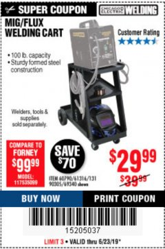 Harbor Freight Coupon MIG/FLUX WELDING CART Lot No. 60790/61316/90305/69340 Expired: 6/23/19 - $29.99