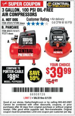 Harbor Freight Coupon 3 GALLON, 100 PSI HOT DOG OIL-FREE AIR COMPRESSOR Lot No. 69269/97080 EXPIRES: 6/30/20 - $39.99