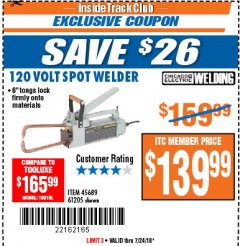 Harbor Freight ITC Coupon 120 VOLT SPOT WELDER Lot No. 61205/45689 Expired: 7/24/18 - $139.99