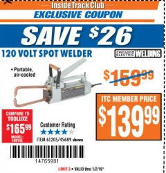 Harbor Freight ITC Coupon 120 VOLT SPOT WELDER Lot No. 61205/45689 Expired: 1/2/19 - $139.99