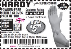 Harbor Freight Coupon POWDER-FREE NITRILE GLOVES PACK OF 100 (5 MIL) Lot No. 97581/97582/37051/37052/64417/64418/61363/68497/61360/61359/68498/68496 Valid Thru: 8/1/19 - $5.99