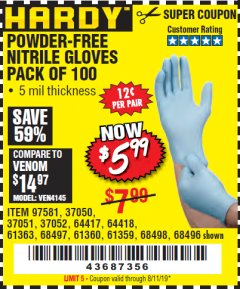 Harbor Freight Coupon POWDER-FREE NITRILE GLOVES PACK OF 100 (5 MIL) Lot No. 97581/97582/37051/37052/64417/64418/61363/68497/61360/61359/68498/68496 Valid Thru: 8/11/19 - $5.99