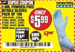 Harbor Freight Coupon POWDER-FREE NITRILE GLOVES PACK OF 100 (5 MIL) Lot No. 97581/97582/37051/37052/64417/64418/61363/68497/61360/61359/68498/68496 Valid Thru: 9/5/19 - $5.99