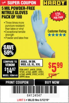 Harbor Freight Coupon POWDER-FREE NITRILE GLOVES PACK OF 100 (5 MIL) Lot No. 97581/97582/37051/37052/64417/64418/61363/68497/61360/61359/68498/68496 Expired: 5/12/19 - $5.99
