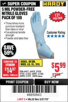Harbor Freight Coupon POWDER-FREE NITRILE GLOVES PACK OF 100 (5 MIL) Lot No. 97581/97582/37051/37052/64417/64418/61363/68497/61360/61359/68498/68496 Expired: 5/31/19 - $5.99