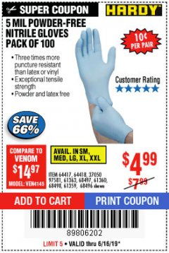 Harbor Freight Coupon POWDER-FREE NITRILE GLOVES PACK OF 100 (5 MIL) Lot No. 97581/97582/37051/37052/64417/64418/61363/68497/61360/61359/68498/68496 Expired: 6/16/19 - $4.99