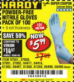Harbor Freight Coupon POWDER-FREE NITRILE GLOVES PACK OF 100 (5 MIL) Lot No. 97581/97582/37051/37052/64417/64418/61363/68497/61360/61359/68498/68496 Valid Thru: 10/14/19 - $5.99
