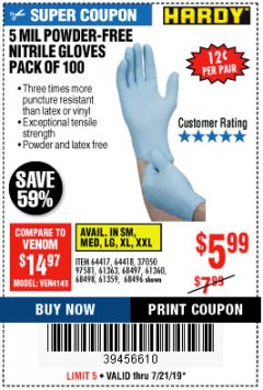 Harbor Freight Coupon POWDER-FREE NITRILE GLOVES PACK OF 100 (5 MIL) Lot No. 97581/97582/37051/37052/64417/64418/61363/68497/61360/61359/68498/68496 Valid Thru: 7/21/19 - $5.99