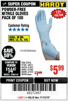 Harbor Freight Coupon POWDER-FREE NITRILE GLOVES PACK OF 100 (5 MIL) Lot No. 97581/97582/37051/37052/64417/64418/61363/68497/61360/61359/68498/68496 Valid Thru: 11/13/19 - $5.99