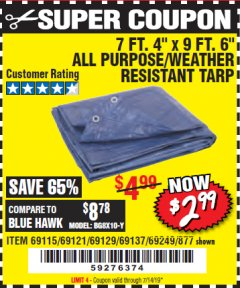 "Harbor Freight Coupon 7' 4"" X 9' 6"" ALL PURPOSE/WEATHER RESISTANT TARP Lot No. 69115/69121/69129/69137/69249/877 Expired: 7/14/19 - $2.99"