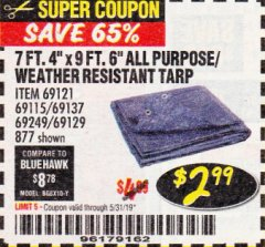 "Harbor Freight Coupon 7' 4"" X 9' 6"" ALL PURPOSE/WEATHER RESISTANT TARP Lot No. 69115/69121/69129/69137/69249/877 Expired: 5/31/19 - $2.99"
