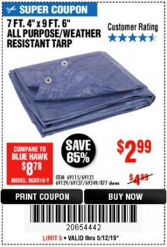"Harbor Freight Coupon 7' 4"" X 9' 6"" ALL PURPOSE/WEATHER RESISTANT TARP Lot No. 69115/69121/69129/69137/69249/877 Expired: 5/12/19 - $2.99"