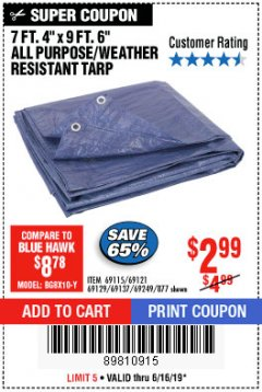 "Harbor Freight Coupon 7' 4"" X 9' 6"" ALL PURPOSE/WEATHER RESISTANT TARP Lot No. 69115/69121/69129/69137/69249/877 Expired: 6/16/19 - $2.99"