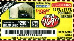 Harbor Freight Coupon 10 FT. X 17FT. PORTABLE GARAGE Lot No. 62859/63055/62860 Valid Thru: 5/2/20 - $169.99