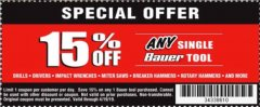 Harbor Freight Coupon ANY BAUER Lot No. 63528/63531/63527/63629/63441/63444/63437/63440/63436/63439/63445/63433/63443/63447/63630/63529/63530/63631/63910/63628/63911/63907/63634/63632/64024/64025/64121/64072/64071/64063/64168/64120/63999/64146/64112/63988/64276/64288/64277/64472/64473/64482/649 Expired: 4/19/19 - $15