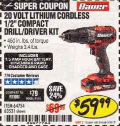 Harbor Freight Coupon 20V HYPERMAX LITHIUM 1/2 IN. DRILL/DRIVER KIT Lot No. 63531 Expired: 6/30/19 - $59.99