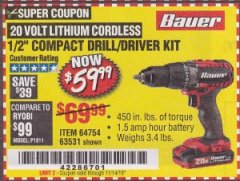 Harbor Freight Coupon 20V HYPERMAX LITHIUM 1/2 IN. DRILL/DRIVER KIT Lot No. 63531 Expired: 11/14/19 - $59.99