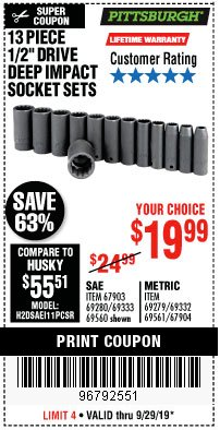 Harbor Freight Coupon 13 PC. 1/2 IN. DRIVE IMPACT DEEP SOCKET SETS Lot No. 69560/69279 Valid Thru: 9/29/19 - $19.99