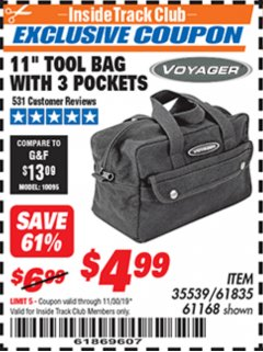 "Harbor Freight ITC Coupon 11"" TOOL BAG Lot No. 61168/35539/61835 Expired: 11/30/19 - $4.99"