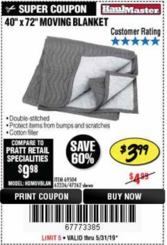 "Harbor Freight Coupon 40"" X 72"" MOVING BLANKET Lot No. 69504/62336/47262 EXPIRES: 5/31/19 - $3.99"