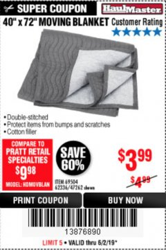 "Harbor Freight Coupon 40"" X 72"" MOVING BLANKET Lot No. 69504/62336/47262 Expired: 6/2/19 - $3.99"