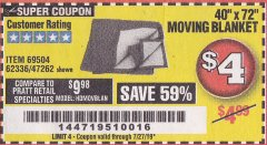 "Harbor Freight Coupon 40"" X 72"" MOVING BLANKET Lot No. 69504/62336/47262 Expired: 7/27/19 - $4"