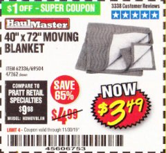 "Harbor Freight Coupon 40"" X 72"" MOVING BLANKET Lot No. 69504/62336/47262 Expired: 11/30/19 - $3.49"