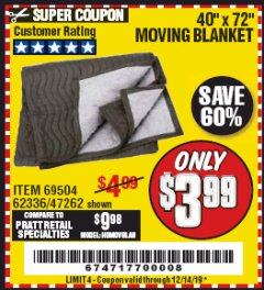 "Harbor Freight Coupon 40"" X 72"" MOVING BLANKET Lot No. 69504/62336/47262 Valid Thru: 12/14/19 - $3.99"