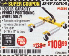 Harbor Freight Coupon DAYTONA 1300 LB. CAPACITY VEHICLE POSITIONING WHEEL DOLLY Lot No. 64601 EXPIRES: 5/31/19 - $109.99
