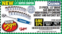 "Harbor Freight Coupon 21 PIECE, 1/2"" DRIVE SAE AND METRIC HIGH VISIBILITY CHROME SOCKET AND RATCHET SET Lot No. 64538 EXPIRES: 6/1/19 - $29.99"