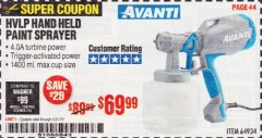Harbor Freight Coupon AVANTI HVLP HAND HELD PAINT SPRAYER Lot No. 64934 Expired: 5/31/19 - $69.99