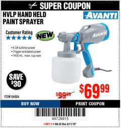 Harbor Freight Coupon AVANTI HVLP HAND HELD PAINT SPRAYER Lot No. 64934 Expired: 8/11/19 - $69.99