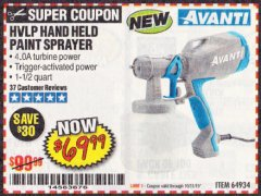 Harbor Freight Coupon AVANTI HVLP HAND HELD PAINT SPRAYER Lot No. 64934 Expired: 10/31/19 - $69.99