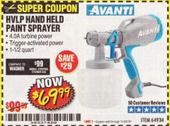 Harbor Freight Coupon AVANTI HVLP HAND HELD PAINT SPRAYER Lot No. 64934 Expired: 11/30/19 - $69.99