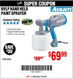 Harbor Freight Coupon AVANTI HVLP HAND HELD PAINT SPRAYER Lot No. 64934 Expired: 11/10/19 - $69.99