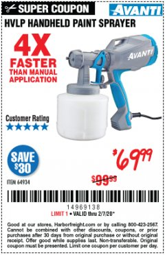 Harbor Freight Coupon AVANTI HVLP HAND HELD PAINT SPRAYER Lot No. 64934 Expired: 2/7/20 - $69.99