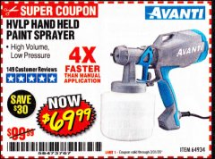Harbor Freight Coupon AVANTI HVLP HAND HELD PAINT SPRAYER Lot No. 64934 Expired: 3/31/20 - $69.99