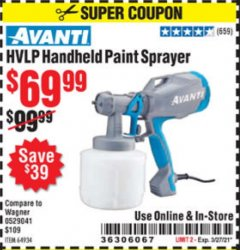 Harbor Freight Coupon AVANTI HVLP HAND HELD PAINT SPRAYER Lot No. 64934 Expired: 3/27/21 - $69.99