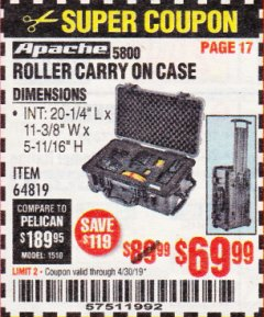 Harbor Freight Coupon APACHE 5800 ROLLER CARRY ON CASE Lot No. 64819 Expired: 4/30/19 - $69.99